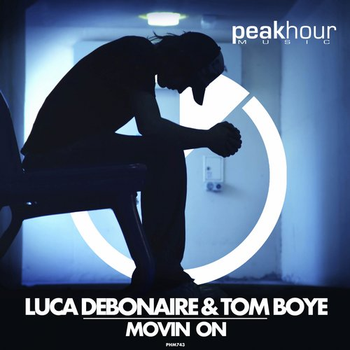 Luca Debonaire & Tom Boye Movin On