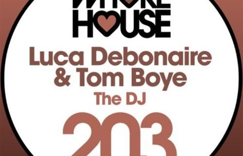 Luca Debonaire, Tom Boye - The DJ